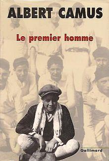 The First Man - Albert Camus