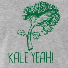 Kale Yeah! Tee (Unisex) | Use PROMO CODE: ALLNEW15 and receive 15% off of your entire order thru Jan. 12