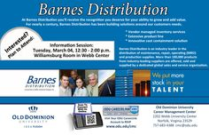 Meet representatives from Barnes Distribution during an info session on Tuesday, March 4th, from 12:30-2:00 p.m. at the Webb Center.