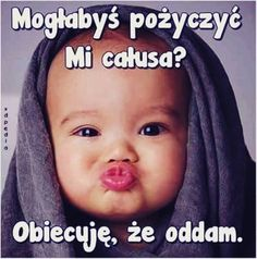 Całuski Cute Memes, Funny Quotes, Weekend Humor, Writing Exercises, Soul Healing, What Is Love, Fun Learning, Smiley, Cute Kids