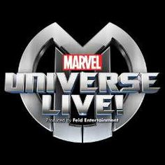 Now Coming: Marvel Universe LIVE! - I am saving up money so I can go! It's playing on Halloween night where I am. I'm totally dressing up!