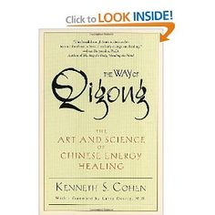 Amazon.com: The Way of Qigong: The Art and Science of Chinese Energy Healing (9780345421098): Ken Cohen: Books