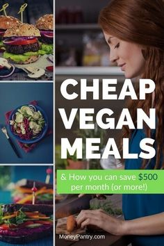 Here's a big list of budget friendly vegan meals recipes that'll save you a lot of money...
