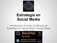 presentacin-del-curso-de-estrategia-en-social-media-14284605 by Josep Claret via Slideshare  Convocatoria de la segunda edición del Curso Certificado de Estrategia en Social Media: fecha de inicio del curso el 16 de enero de 2013