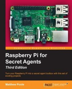 Raspberry Pi for Secret Agents, book cover-costs but discounts available