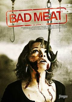 "FULL MOVIE! ""Bad Meat"" (2012) 