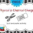 FREEBIE- Physical vs. Chemical Change cut and paste activity. (sized to fit inside of interactive science notebooks)