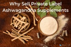 Why Sell Private Label Ashwagandha Supplements   Vox Nutrition