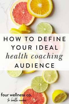 """How To Define Your Ideal Health Coaching Audience 