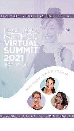 SAVE THE DATE: October 14-16 our very first Virtual Face Yoga Summit is HAPPENING! #faceyoga