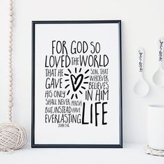 John 3:16 For God so loved the world that he by SnowAndCompany