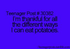 Potatoes are one of my faves