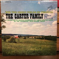 The Carter Family • 'mid the Green Fields of Virginia Mono Vinyl LP 1963 RCA Victor Records Folk Country Music by vintagebaron on Etsy