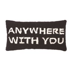 Anywhere with You Pillow  at Joss and Main