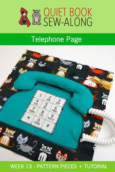 Quiet Book Sew-Along: Telephone Page Printable Pattern & Tutorial {week 13}