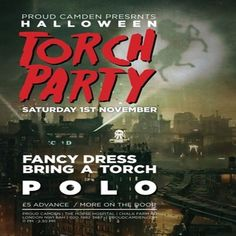 POLO: Torch Party at Proud Camden, The Horse Hospital, The Stables Market, Chalk Farm Rd, Camden Town, NW1 8AH, UK on November 01, 2014 to November 02, 2014 at 8:00 pm to 2:30 am.  This Halloween, we'll be turning out the lights at Proud Camden and giving you the control.   Featuring SICK DJs from 11pm. BYOT (bring your own torch).  Category: Nightlife  Price: Advance £5
