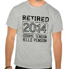 2014 Retirement party shirt for retired pensioner