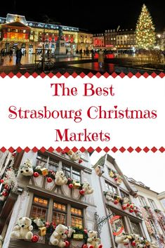 Strasbourg Christmas markets – the ultimate guide to best markets for 2018 and their locations | Strasbourg Christmas market dates | What to eat and drink | #france #travel #strasbourg #christmas