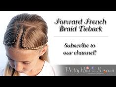 How To: Forward French Braid Tieback Hairstyle   Pretty Hair is Fun - YouTube