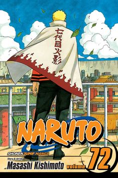 Naruto, Vol. 72, by Masashi Kishimoto (released Oct 6, 2015). The peace following Kaguya's defeat is short-lived as Sasuke tries to take total control. Can Naruto change his old friend's mind and bring true peace to the ninja world in the final volume of Naruto?