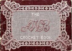 The Vintage Pattern Files: 1910's Crochet - The A.W.B. Crochet Book, No.1