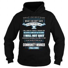 COMMUNITY-WORKER T-Shirts, Hoodies (38.95$ ==► Order Here!)