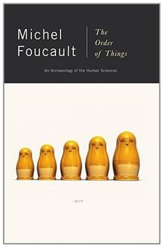 The Order of Things: An Archaeology of the Human Sciences by Michel Foucault http://www.amazon.com/dp/0679753354/ref=cm_sw_r_pi_dp_C5FDub07ZN3GT