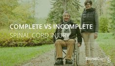 Complete vs. Incomplete Spinal Cord Injuries #SCI