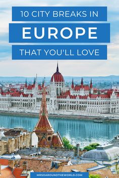 Where to Travel in Europe | Looking for city breaks in Europe? Here are 10 city break ideas that will make for the perfect weekend getaway. String these destinations together to form the perfect Europe itinerary. | Mrs O Around the World #Europe #EuropeTrip #EuropeVacation | places to travel in europe | europe vacation planning European City Breaks, Europe Europe, British Countryside, Weekend Breaks, Weekends Away, Night City, Travel With Kids, Weekend Getaways, Luxury Travel