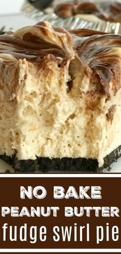 No Bake Peanut Butter Fudge Swirl Pie | No Bake Dessert | Peanut Butter | Fudge | Pie | Dessert Recipe | No-bake peanut butter fudge swirl pie is loaded with peanut butter, fudge, and cream cheese inside an easy Oreo cookie crust. So easy to make and the best no bake dessert you will ever eat. #nobake #pie #dessertrecipe #peanutbutter #easydessertrecipe #dessert