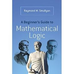 A Beginner's Guide to Mathematical Logic ebook pdf. Download http://www.4shared.com/zip/Rlyh9kwMce/A_Beginners_Guide_to_Mathemati.html