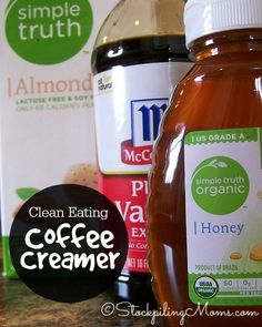 Clean Eating Coffee Creamer --- •1¼ cup almond milk •3½ tsp pure vanilla extract •2 Tbsp honey ----- 1.Mix all ingredients in blender. 2.Once blended store in an airtight container in fridge. 3.Lasts for two weeks.