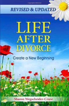 Life After Divorce, Revised & Updated: Create a New Beginning by Sharon Wegscheider-Cruse,http://www.amazon.com/dp/0757316670/ref=cm_sw_r_pi_dp_hmYntb1E8M59Z7TE