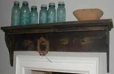 Over Door Shelf | Antique Canning Jars and Bottles | Pinterest ...
