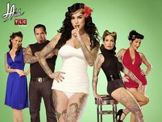 Kat Von D who gathers her friends and together run a business in tattoos.