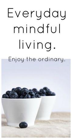 Embrace those ordina