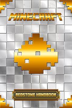 Redstone Handbook for Minecraft: Ultimate Collector's Edition (Minecraft Handbooks)