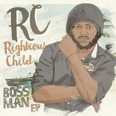 "By the end of June, 2015 RC (Righteous Child) will be releasing his new project - ""Boss Man"" EP. Boss Man, Reggae Music, New Music, How To Introduce Yourself, The Past, Entertaining, Songs, Children, Fictional Characters"