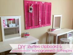 DIY Room decor for little girls | DIY Shutters Clipboard & Monogrammed Clothespins..  this look neat.