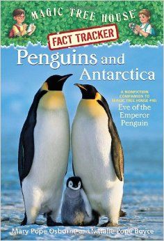 Penguins and Antarctica: A Nonfiction Companion to Magic Tree House Eve of the Emperor Penguin (Magic Tree House (R) Fact Tracker) by [Osborne, Mary Pope, Boyce, Natalie Pope] Penguin Research, Army Post, Childrens Ebooks, Magic Treehouse, Penguin Random House, Penguin Life, Penguin Books, Chapter Books, Antarctica
