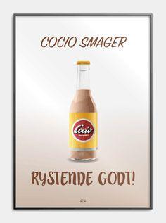 Cola plakaten - sjov plakat med far joke til alle Cola elskerne! Funny Signs, Denmark, Sange, Badminton, Bottle, Memes, Quotes, Scrap, Backgrounds