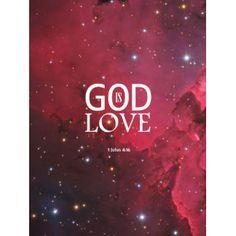 """1 John 4:16 """"GOD is LOVE"""""""