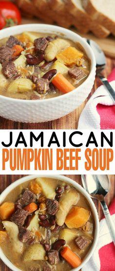 This Jamaican Pumpkin Beef Soup is filled with dumplings, Jamaican ...