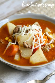 ... Hamburger Soup that is filled with corn, carrots, potatoes