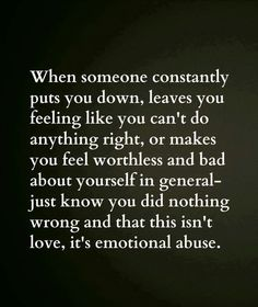 What is emotional abuse? – After Narcissistic Abuse Now Quotes, Great Quotes, Quotes To Live By, Inspirational Quotes, Motivational Quotes, Know Your Worth Quotes, Good Man Quotes, Husband Quotes, Deep Quotes