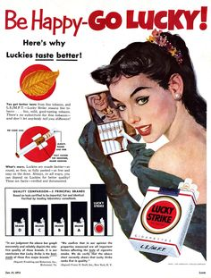 """""""Be Happy, Go Lucky!"""" – The Appeal of Vintage Lucky Strike Tobacco Ads From the Early Retro Advertising, Retro Ads, Vintage Advertisements, Vintage Ads, Vintage Signs, Vintage Posters, Funny Vintage, Vintage Graphic, Vintage Cigarette Ads"""