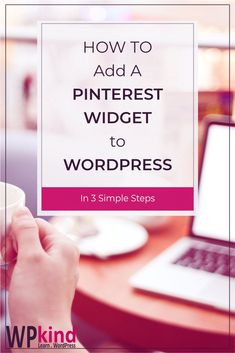 How To Add A Pinterest Widget on Your WordPress blog - Social Proof - Ideas of Buying A Home Tips #buyingahome #homebuying -   How to add a Pinterest Board Widget to your WordPress blog for complete WordPress beginners! Learn how to grab the code from Pinterest and put it into a WordPress widget on your sidebar. This is a great Pinterest tip to give your blog social proof and make it easier for readers to follow you on Pinterest. #pinteresttip #wordpressplugin Learn Wordpress, Wordpress Plugins, Make Blog, How To Start A Blog, Wordpress Website Design, Marketing Digital, Email Marketing, Blogging For Beginners, Blog Tips