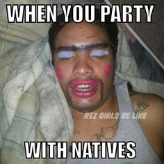 Hehehe!  Remember doing this to someone? Native American Humor, Native Humor, American Indians, Childish Gambino, Lol, Native Style, Girls Be Like, I Tattoo, Nativity