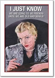 Old Friends New Friends Card