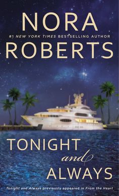 Tonight and Always by Nora Roberts.  Cover image from amazon.com.  Click the cover image to check out or request the romance kindle.